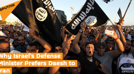 Why Israel's Defense Minister Prefers Daesh to Iran